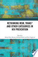 Rethinking MSM  Trans  and other Categories in HIV Prevention