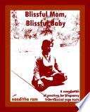 Blissful Mom  Blissful Baby