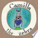 Camilla the Zebra