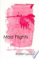 Mad Flights