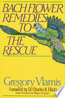 Bach Flower Remedies to the Rescue Book