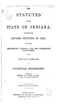 The Statutes Of The State Of Indiana
