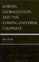 Europe  Globalization  and the Coming of the Universal Caliphate