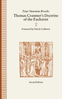 Thomas Cranmer s Doctrine of the Eucharist