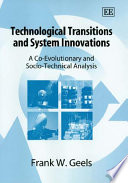 Technological Transitions and System Innovations