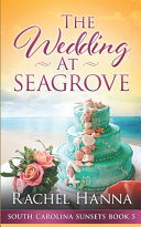 The Wedding At Seagrove Book