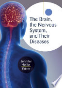 The Brain  the Nervous System  and Their Diseases  3 volumes