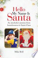 Hello My Name Is Santa