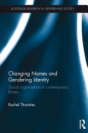 Changing Names and Gendering Identity
