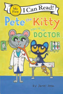 Pete the Kitty Goes to the Doctor Pdf/ePub eBook