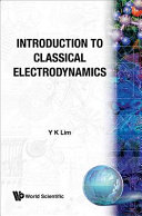 Introduction to Classical Electrodynamics