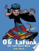 O  G Lafunk  Poor Little Church Mouse  Bully Watch Book