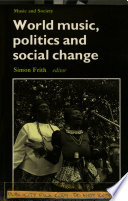 World Music  Politics and Social Change Book