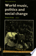 World Music, Politics and Social Change