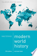 """Mastering Modern World History"" by Norman Lowe"