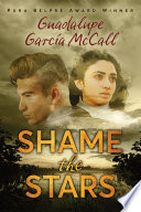 Shame the Stars Guadalupe Garcia McCall Cover