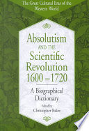 Absolutism and the Scientific Revolution  1600 1720