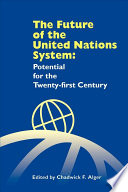 The Future Of The United Nations System