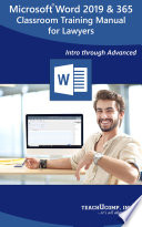 Microsoft Word 2019 For Lawyers Training Manual Classroom In A Book