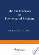 The Fundamentals Of Psychological Medicine