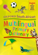 Books - Oxford South African Multilingual Primary Dictionary English With Afrikaans, Sepedi, Sesotho And Setswana (Hardback) | ISBN 9780199052134