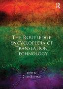 Routledge Encyclopedia of Translation Technology