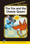 The Fox and the Cheese Queen