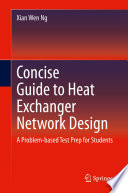Concise Guide to Heat Exchanger Network Design Book