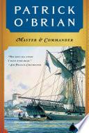 Master and Commander (Vol. Book 1) (Aubrey/Maturin Novels)
