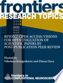Beyond open access  visions for open evaluation of scientific papers by post publication peer review Book