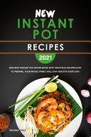 New Instant Pot Recipes 2021