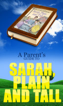 A Parent s Guide to Sarah  Plain and Tall