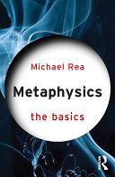 Metaphysics: The Basics