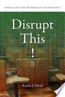 Disrupt This  Book