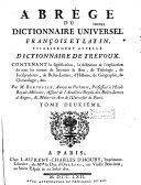 Abrégé du dictionnaire universel françois et latin