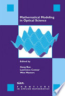 Mathematical Modeling in Optical Science