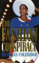 """The Fashion Conspiracy"" by Nicholas Coleridge"