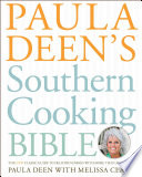 Paula Deen s Southern Cooking Bible