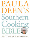 Paula Deen's Southern Cooking Bible [Pdf/ePub] eBook