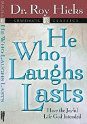 He who Laughs  Lasts