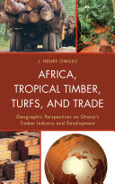 Africa  Tropical Timber  Turfs  and Trade