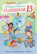 The Disastrous Magical Wishes of Classroom 13 Pdf/ePub eBook