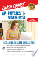 AP® Physics 1 Crash Course, 2nd Ed., For the 2021 Exam, Book + Online