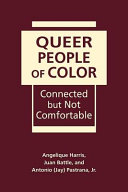 Queer people of color: connected but not comfortable