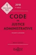 Code de justice administrative annoté & commenté