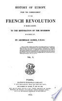 History Of Europe From The Commencement Of The French Revolution Etc