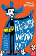 My Head Teacher Is a Vampire Rat!