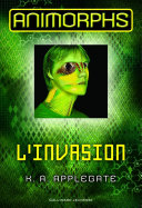 Animorphs (Tome 1) - L'invasion Pdf/ePub eBook
