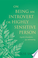 On Being an Introvert or Highly Sensitive Person Book
