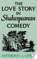 The Love Story in Shakespearean Comedy